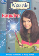 Wizards of Waverly Place  2  Haywire