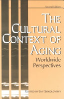 The Cultural Context of Aging