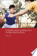 Chinese Masculinities in a Globalizing World Manhood The Wen Cultural Attainment And