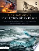 Rick Sammon s Evolution of an Image