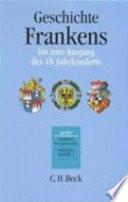 Geschichte Frankens bis zum Ausgang des 18  Jahrhunderts