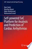 Self powered SoC Platform for Analysis and Prediction of Cardiac Arrhythmias