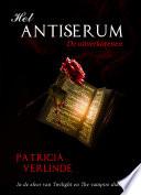 Het Antiserum De uitverkorenen