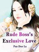 Rude Boss S Exclusive Love
