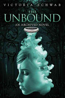 The Unbound (An Archived Novel) : books. each body has a story...