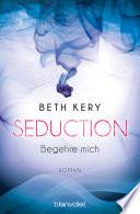 Seduction - Begehre mich