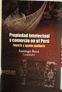 Propiedad Intelectual y Comercio en el Per