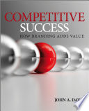 Competitive Success  How Branding Adds Value