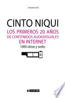 Los primeros 20 a  os de contenidos audiovisuales en Internet  1000 obras y webs