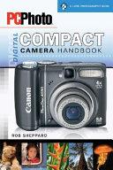 PCPhoto Digital Compact Camera Handbook