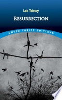 Resurrection : 19th-century russian social life, recounting the sins of...