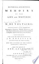Historical and Critical Memoirs of the Life and Writings of M  de Voltaire