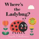 Where s the Ladybug