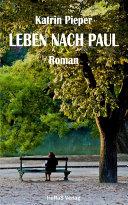 Leben nach Paul