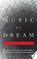 Music as Dream