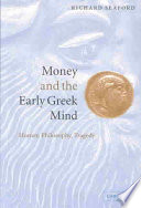 Money and the Early Greek Mind