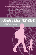 Into The Wild : to collect her mother and a dark forest...