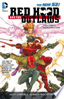 Red Hood and the Outlaws Vol  1  REDemption  The New 52