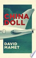 Ebook China Doll Epub David Mamet Apps Read Mobile