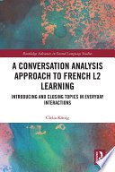 A Conversation Analysis Approach to French L2 Learning Book PDF