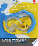 Digital Video with Adobe Creative Cloud