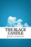 The Black Candle : of this book. using extensive...
