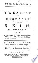 De Morbis Cutaneis. A Treatise of Diseases Incident to the Skin