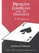 Problem Gambling And Its Treatment