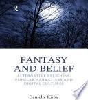 Fantasy And Belief book