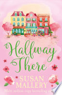 Halfway There  Mills   Boon Short Stories   A Fool s Gold Novella