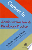 Careers in Administrative Law   Regulatory Practice