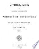 Mittheilungen aus Justus Perthes' geographischer Anstalt über wichtige neue Erforschungen auf dem Gesammtgebiete der Geographie