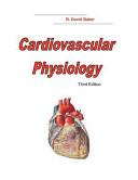 Cardiovascular Physiology  3rd Edition