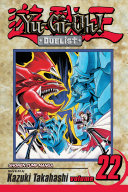 Yu-Gi-Oh!: Duelist, Vol. 22 : final battle between yugi and kaiba...and now...