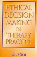 Ethical Decision Making In Therapy Practice