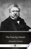The Fencing Master by Alexandre Dumas  Illustrated