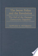 The Secret Police and the Revolution