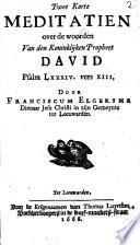 Twee Korte Meditatien Over De Woorden Van Den Koninklijken Propheet David Psalm Lxxxiv Vers Xiii