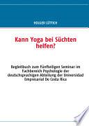 Kann Yoga bei S  chten helfen