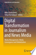 Digital Transformation In Journalism And News Media