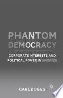 Phantom Democracy