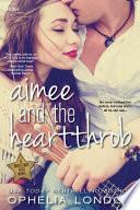 Aimee and the Heartthrob Book PDF