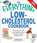 The Everything Low Cholesterol Cookbook