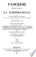 Pasicrisie ou recueil général de la jurisprudence des Cours de France et de Belgique
