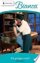 Un Griego Cruel : estuvieron locamente enamorados y habían planeado casarse...