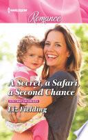 A Secret A Safari A Second Chance