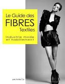 illustration Le Guide Des Fibres Textiles