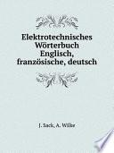 Elektrotechnisches W rterbuch Englisch  franz sische  deutsch