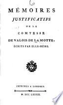 M Moires Justificatifs De La Comtesse De Valois De La Motte