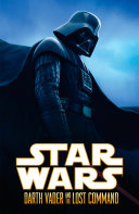 Star Wars  Darth Vader and the Lost Command
